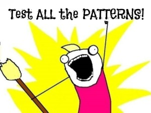 Test all the patterns